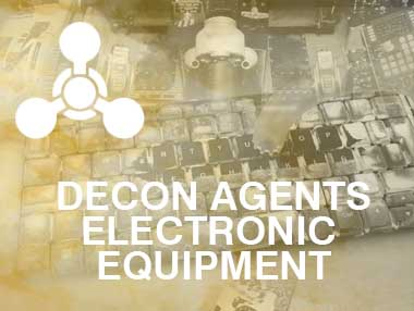 Electronic Equipment Decon Agents
