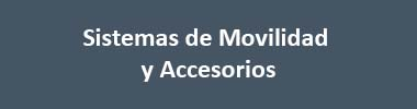 MOBILITY SYSTEMS AND ACCESSORIES CATALOGUE